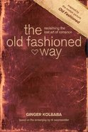 The Old Fashioned Way eBook
