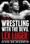 Wrestling With the Devil eBook