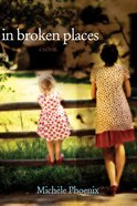 In Broken Places