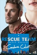 Rescue Team (#02 in Grace Medical Series) eBook