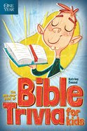 The One Year Book of Bible Trivia For Kids eBook