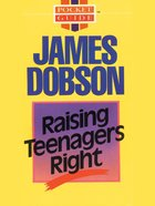 Raising Teenagers Right eBook