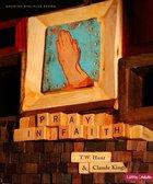 Pray in Faith (Growing Disciple Series) eBook