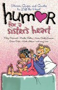 Humor For a Sister's Heart eBook