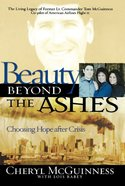 Beauty Beyond the Ashes Paperback