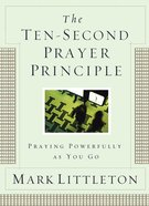 The Ten-Second Prayer Principle eBook