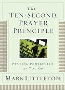 The Ten-Second Prayer Principle eBook