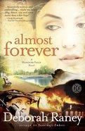 Almost Forever (Hanover Falls Novel Series) Paperback
