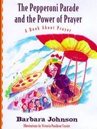 Pepperoni Perade and the Power of Prayer (#03 in Geranium Lady Series) eBook