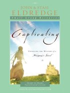 Captivating: Heart to Heart (Leader's Guide) eBook