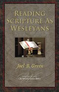 Reading Scripture as Wesleyans eBook
