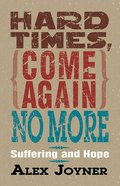 Hard Times Come Again No More eBook