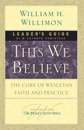 This We Believe (Leaders Guide) eBook