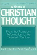 A History of Christian Thought (Vol 3) eBook