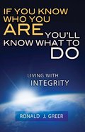 If You Know Who You Are, You'll Know What to Do eBook
