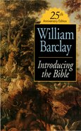 Introducing the Bible (25th Anniversary Edition) eBook