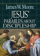 Jesus' Parables About Discipleship eBook