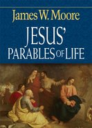 Jesus' Parables of Life eBook