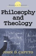 Philosophy & Theology (Horizons In Theology Series) eBook