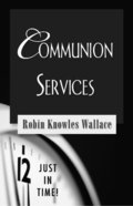 Communion Services (Just In Time Series) eBook