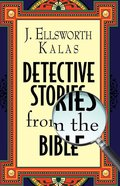 Detective Stories From the Bible eBook