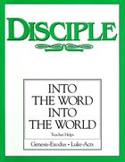 Disciple II Into the Word Into the World (Teacher Helps) eBook