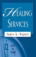 Healing Services (Just In Time Series) eBook