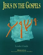 Jesus in the Gospels (Leader Guide) eBook