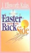 Easter From the Back Side eBook