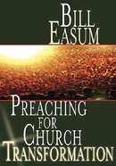Preaching For Church Transformation eBook