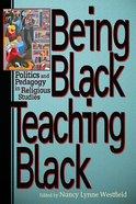 Being Black, Teaching Black eBook
