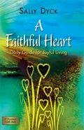 A Faithful Heart eBook