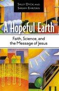 A Hopeful Earth