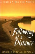 Following At a Distance eBook