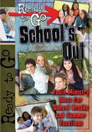 Ready-To-Go School's Out eBook