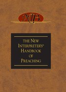 The New Interpreter's Handbook of Preaching eBook