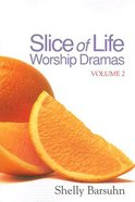 Slice of Life Worship Dramas (Volume 2) eBook