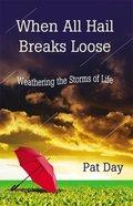 When All Hail Breaks Loose eBook