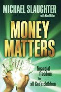 Money Matters: Financial Freedom For All God's Children Participant's Guide eBook