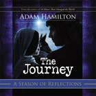 The Journey (Reflections For The Season) eBook
