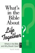 What's in the Bible About Life Together? (101 Questions About The Bible Kingstone Comics Series) eBook