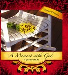 Moment With God: For Mothers (101 Questions About The Bible Kingstone Comics Series) eBook