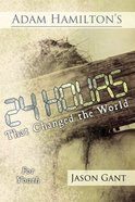 24 Hours That Changed the World For Youth eBook