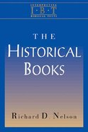 The Historical Books (Interpreting Biblical Texts Series) eBook