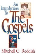 An Introduction to the Gospels eBook