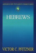 Hebrews (Abingdon New Testament Commentaries Series) eBook