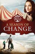 A Season of Change (#01 in Seasons In Pinecraft Series) Paperback