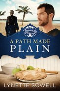 A Path Made Plain (#02 in Seasons In Pinecraft Series) Paperback