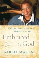 Embraced By God (Embraced By God Series) eBook