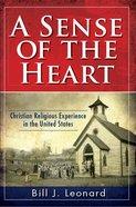 A Sense of the Heart eBook
